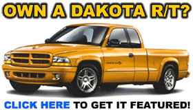 Own A Dodge Dakota R/T?